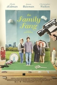 La familia Fang (The Family Fang) (2015) online