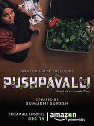 Pushpavalli S01 2017 AMZN Web Series Hindi WebRip All Episodes 60mb 480p 200mb 720p 1GB 1080p