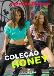 Honey 3 No Ritmo do Amor Dublado Online
