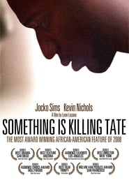 Something Is Killing Tate - Some secrets are hard to live with - Azwaad Movie Database