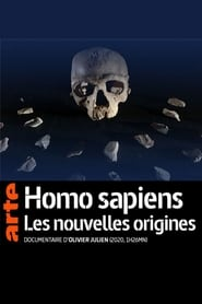 Homo sapiens, les nouvelles origines