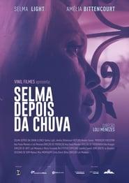 Selma Depois da Chuva (2019)