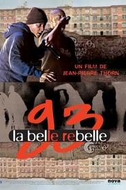 93, la belle rebelle 2010