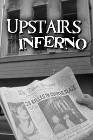 Upstairs Inferno (2019)