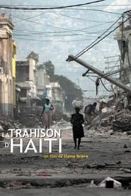 Haiti Betrayed (2020)