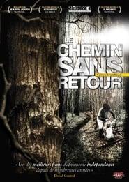 Voir Le Chemin sans Retour en streaming complet gratuit   film streaming, StreamizSeries.com