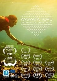 Wawata Topu: Mermaids of Timor-Leste