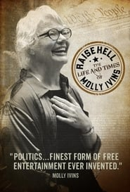 Raise Hell: The Life & Times of Molly Ivins (2019)