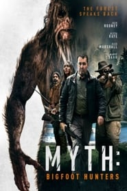 Myth: Bigfoot Hunters (2021)