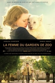 film La Femme du gardien de zoo streaming