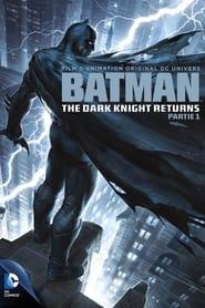 Batman : The Dark Knight Returns, Part 1 en streaming