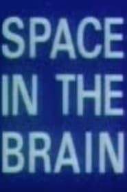 Space in the Brain 1969