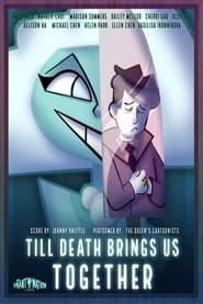 Til Death Brings Us Together