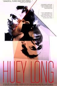 Huey Long (1985)