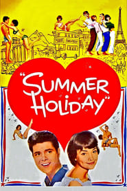 Summer Holiday 1963 HD Watch and Download