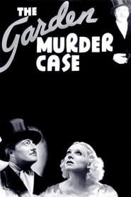 The Garden Murder Case
