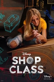voir serie Shop Class 2020 streaming
