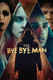 The Bye Bye Man (2017) Online Subtitrat HD