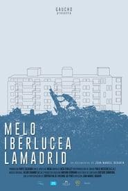 Melo, Iberlucea, Lamadrid (2016) Zalukaj Online