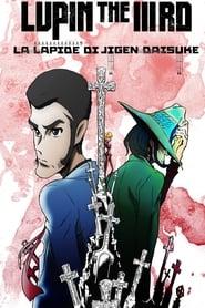 Lupin III: La lapide di Jigen Daisuke 2014