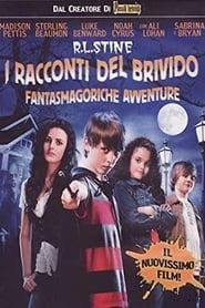 R.L. Stine: I racconti del brivido – Fantasmagoriche avventure (2008)