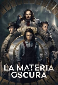 La materia oscura (2019) His Dark Materials