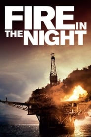 Fire in the Night (2013)