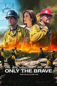 Regarder Only the Brave
