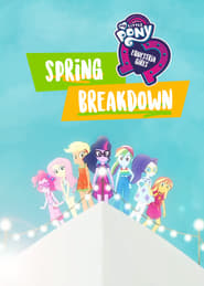 مشاهدة فيلم My Little Pony: Equestria Girls – Spring Breakdown مترجم