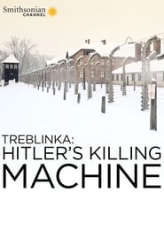 Treblinka: Hitler's Killing Machine (2014)