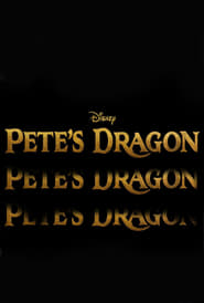 Pete's Dragon (2016) Watch Online Free Download