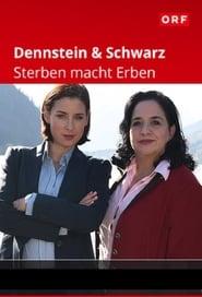 Dennstein & Schwarz – Sterben macht Erben