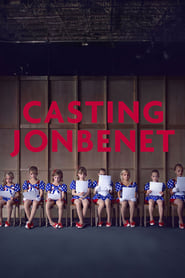 guardare CASTING JONBENET film streaming gratis italiano