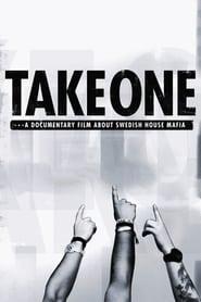 Take One: A Documentary Film About Swedish House Mafia (2010)