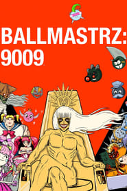 Poster Ballmastrz: 9009 2020