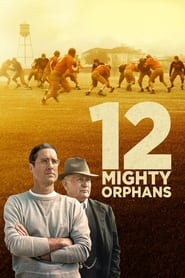 Poster 12 Mighty Orphans 2021