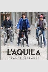 L'Aquila - Grandi speranze 2019