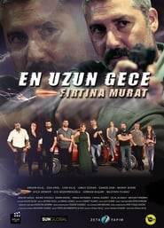 En Uzun Gece Fırtına Murat [2019]