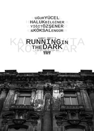Running in the Dark 2001