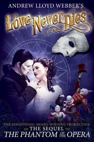 Love Never Dies (2012)