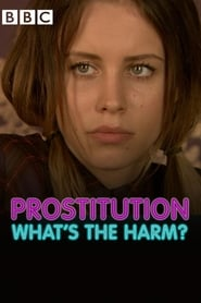 Prostitution: What's The Harm