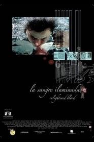 La sangre iluminada 2008