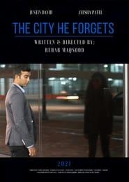 مشاهدة فيلم The City He Forgets 2021 مترجم أون لاين بجودة عالية