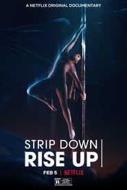 Strip Down, Rise Up -  - Azwaad Movie Database