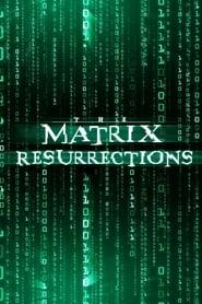 Poster The Matrix Resurrections 2021