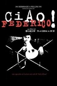 Ciao, Federico! (1970)