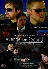 Avenge Every Second (2007) Online Lektor CDA Zalukaj