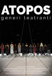 Atopos, theatrical genders (2017) Online Cały Film Lektor PL