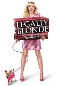 Legally Blonde: The Musical (2007)