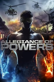 Allegiance of Powers Full Movie Watch Online Free HD Download